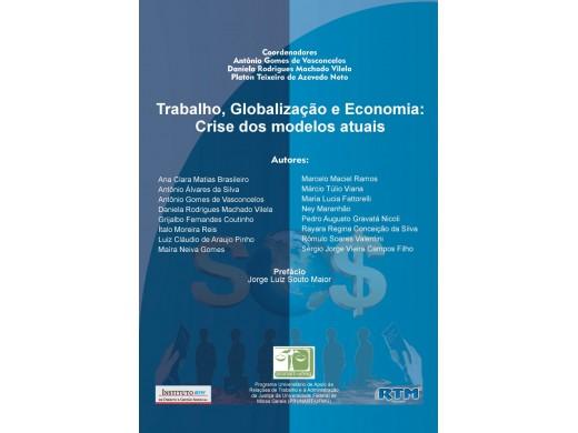 Trabalho, Globalização e Economia: Crise dos modelos atuais