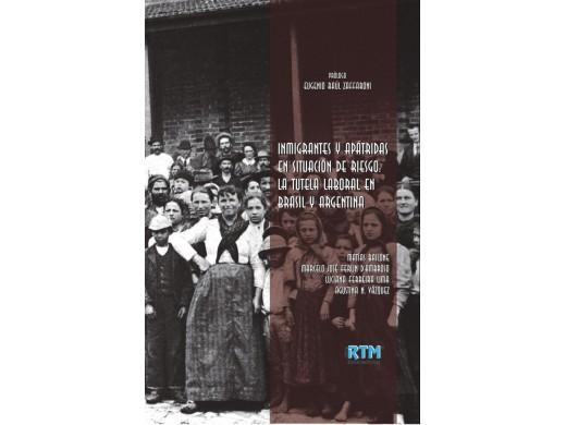 INMIGRANTES Y APÁTRIDAS EN SITUACIÓN DE RIESGO: LA TUTELA LABORAL EN BRASIL Y ARGENTINA