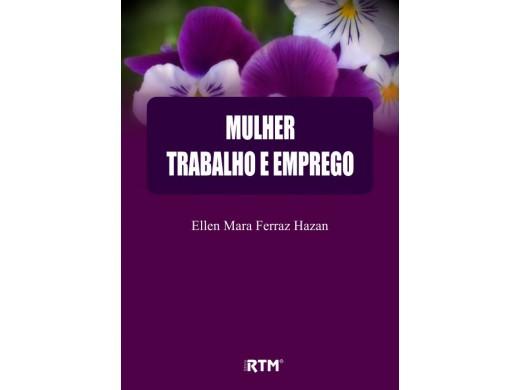 MULHER TRABALHO E EMPREGO