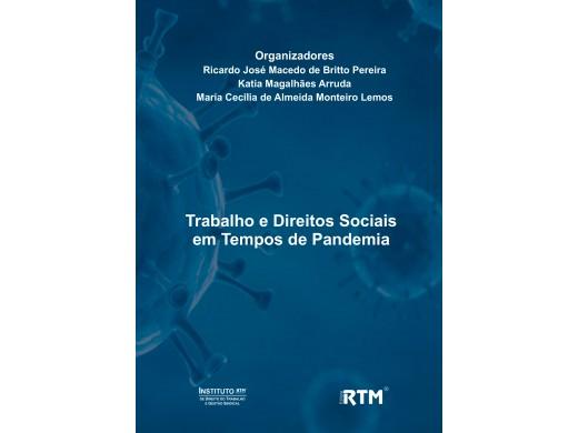 Trabalho e Direitos Sociais em  Tempos de Pandemia